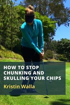 Kristin Walla shows you how to use the bounce of your wedge and a shorter follow through to hit great chip shots. #golf #golftip #golfswing #golflessons #womensgolf Golf Wedges, Golf Chipping Tips, Golf Books, Golf Score, Best Golf Courses, Golf Instruction, Golf Putting, Golf Exercises, Golf Training