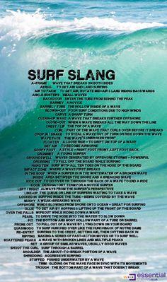 "spiritofsurf: ""surf slang """