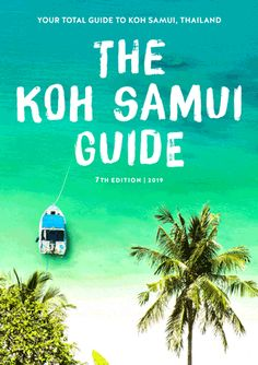 The Koh Samui Guide 2019 Edition) – Just Released! Your Total Travel Guide for Koh Samui, Thailand Thailand Travel Guide, Bangkok Travel, Asia Travel, Bangkok Trip, Bangkok Shopping, Koh Samui Thailand, Phuket, Pattaya Thailand, Travel Guides