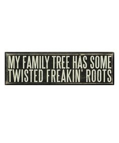 'My Family Tree' Wall Sign by Primitives by Kathy #zulily #zulilyfinds