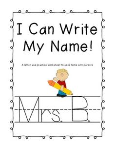 I Can Write My Name! [Handwriting Resource] | Letter worksheets ...