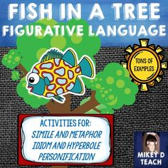 Fish in a Tree Figurative Language. Are you ready to teach Fish in a Tree? Do you want to expose your students to a slew of figurative language, but don't have the time to search for examples throughout this awesome novel? This resource is designed to hel 4th Grade Writing, 5th Grade Reading, Fourth Grade, Language Activities, Book Activities, Creative Mind Map, Fish In A Tree, Figurative Language Activity, Similes And Metaphors