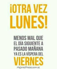 Ponle humor al Lunes. #lunes #otravezlunes #frasesdivertidas #mejoresfrases