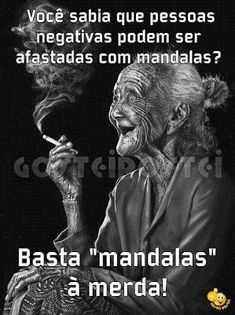 Tudo Para Postar: Imagens com frases diversas - parte 11 Everything To Post: Images with different p Sarcastic Quotes, Some Quotes, Beauty Quotes, Humor, Just In Case, Funny Jokes, Haha, Wisdom, Thoughts