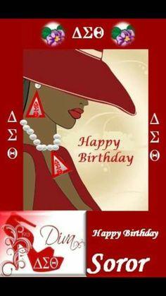 Delta Sigma Theta Happy Birthday Delta Sigma Theta Gifts, Delta Sorority, Alpha Kappa Alpha, Happy Birthday Wishes, Birthday Greetings, African American Birthday Cards, Sorority Pictures, Divine Nine, Delta Girl