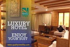 """Luxury must be comfortable, otherwise it's not luxury""-Unknown Executive Suites in Kumbakonam, which has larger rooms with a separate living & dining room. #Hotelsinkumbakonam #QualityInnViha"