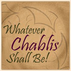 Wine Fine Art Print Whatever Chablis Shall Be by winelife on Etsy, $29.99