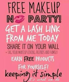 Want FREE makeup?? Contact me on Facebook  Kristan's Lash Frenzy