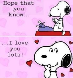 Snoopy, of course Charlie Brown does. Now finish your novel. Snoopy Valentine, Happy Valentines Day, Valentine Verses, Valentines Greetings, Kids Valentines, Peanuts Cartoon, Peanuts Snoopy, Peanuts Comics, Snoopy Quotes