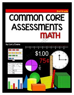 Assessment - Common Core Math - Grade 2 from Lorys Page on TeachersNotebook.com (55 pages)  - 2nd Grade Math Assessment for Common Core  Test Prep for 2nd Grade Math Common Core