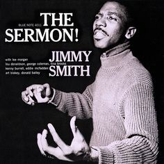Jimmy Smith, The Sermon Blue Note 4011 1959