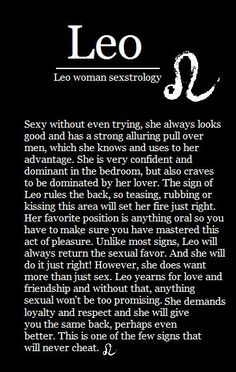 Leo. Hmm don't know about all that position business but the rest sounds right. Especially the bit about not cheating.