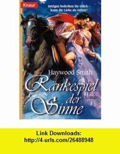 R�nkespiel der Sinne. (9783426690437) Haywood Smith , ISBN-10: 3426690438  , ISBN-13: 978-3426690437 ,  , tutorials , pdf , ebook , torrent , downloads , rapidshare , filesonic , hotfile , megaupload , fileserve
