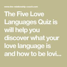 Are you better off single or in a relationship quizzes the five love languages quiz is will help you discover what your love language is and how to be loving in a way your partner will truly understand ccuart Gallery