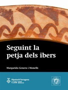 SETEMBRE-2016. Margarida Genera. Seguint la petja dels ibers. CL 946.71 A GEN.