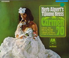 """The album cover of this album """"Carmen 70"""" is the same cover as """"Whipped Cream & Other Delights"""" and the album cover alone is considered a classic pop culture icon. It featured model Dolores Erickson wearing chiffon and shaving cream. The picture was taken at a time when Erickson was three months pregnant."""