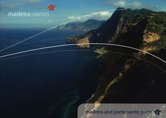 madeira islands  madeira and porto santo guide; 2011, Portugal overseas territory;  tourism travel brochure | by worldtravellib World Travel library