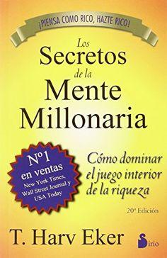 Los secretos de la mente millonaria - https://alegrar.me/producto/los-secretos-de-la-mente-millonaria/
