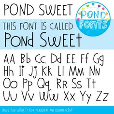 Font: Pond Sweet This is a decorative font created to use in your teaching and classroom resources. To install the font, most users will need to unzip the file, double click on the font file and click 'install'. You can use this font for commercial and personal use (no credit required, but always appreciated).