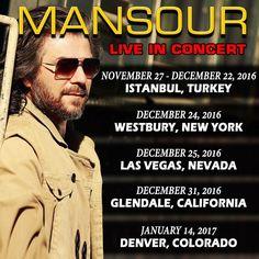 #MANSOUR Live in #Concert: November 27 to December 22nd #Istanbul, #Turkey Dec 24th 2016 #NewYork Dec 25th 2016 #LasVegas Dec 31st, 2016 #Glendale, #California January 14th, 2017 #Denver, #Colorado