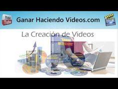 Como ganar-haciendo-videos-Video-curso 100% Practico