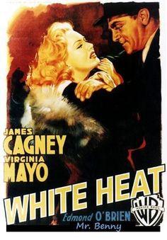 White Heat - James Cagney - Virginia Mayo - Edmond O'Brien