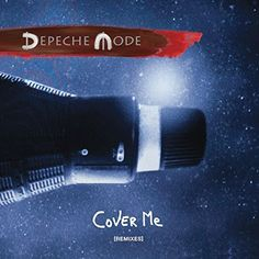 Cover Me (Remixes): DEPECHE MODE Cover Me (2017 UK limited edition 8-track double vinyl 12 single including the Ellen Allien I Hate Models…