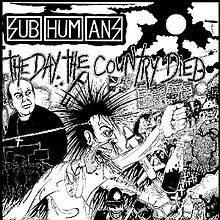 Subhumans, The Day the Country Died (1983)