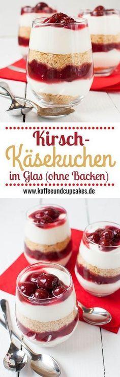 Kirsch-Käsekuchen-Dessert im Glas (Käsekuchen ohne Backen)
