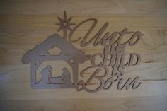 Unto Us a Child is Born Sign, Isaiah Metal Word Art, Metal Sign,Christmas Sign,Metal Christmas Personalized Metal Signs, Custom Metal Signs, Christmas Signs, Christmas Decorations, Plasma Cutter Art, Isaiah 9, A Child Is Born, Birth Of Jesus, Steel Wall