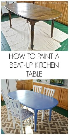 How to paint a beat-up old kitchen table