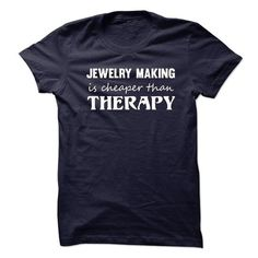 MAKING IS CHEAPER THAN THERAPY T-SHIRTS, HOODIES, SWEATSHIRT (21.99$ ==► Shopping Now)