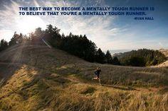 mentally tough runner. RunnerGirl