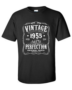 60th #Birthday Gift For Men and Women - #Vintage 1955 Aged To #Perfection Mostly , View more on the LINK: http://www.zeppy.io/product/gb/3/232714777/