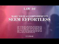 Law 30: Make Your Accomplishments Seem Effortless
