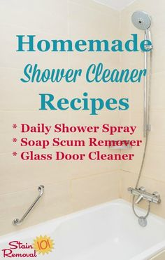 Homemade shower cleaner recipes for everyday use and for heavy duty use when youve got lots of hard water build or soap scum buildup {on Stain Removal 101}