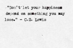 great advice C.S. Lewis