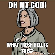 if i cared what you did on a weekend i'd put a shotgun in my mouth and pull the trigger with my toes - Malory Archer Archer Meme, Archer Funny, Archer Fx, Archer Quotes, Archer Tv Show, Sterling Archer, Spy Shows, Funny Memes, Hilarious