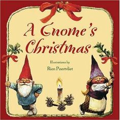 When a mysterious greenwood box is discovered in the rafters of an old barn in northern Finland, it is found to contain tiny bundles of paper, each revealing remarkable descriptions of the Christmas rituals of the gnomes. In every gnome home around the Christmas Gnome, Christmas Books, Christmas Cover, Christmas Stocking, Vintage Christmas, Christmas Ideas, Christmas Crafts, Merry Christmas, Gnomes Book