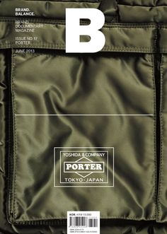 B magazine issue porter - design, layout, texture Magazine Design, Brand Magazine, Cool Magazine, Magazine Covers, Book Design Layout, Tool Design, Porter Yoshida, Design Brochure, Thing 1