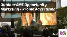 Outdoor SME Opportunity Marketing - Promo Advertising