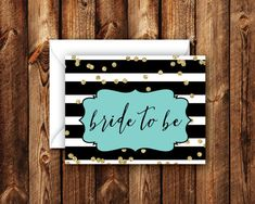Turquoise and Gold Glam Bride to Be Card Black and White Striped For the Bride Folded Blank Note Card Bridal Wedding Shower Card