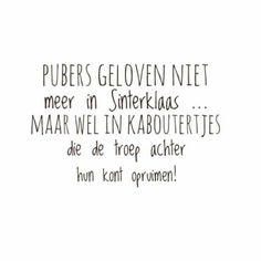maken en ophangen! Quotes For Kids, Cute Quotes, Qoutes, Poems, Told You So, Inspirational Quotes, Lol, Writing, Humor