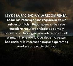 Las 12 Leyes del Karma. (11) Ley de la  Paciencia y la Recompensa.