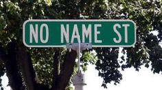 Where the streets have no name  Is it in No Name City? : )