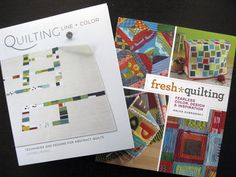 """Quilting Line and Color"" and ""Fresh Quilting"" - good quilting books"
