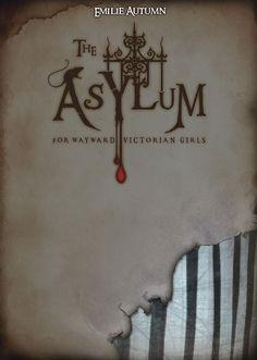 "The Asylum Emporium - ""The Asylum for Wayward Victorian Girls"" by Emilie Autumn (2nd Edition)"