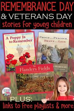 Remembrance Day and Veterans Day Stories for young children, links to playlists, freebie and resources! #remembranceday #veteransday #teachingresources #kindergartenworksheets #ThatFunReadingTeacher