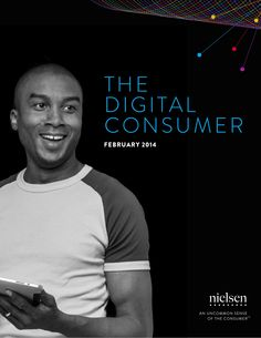 The Digital Consumer Report 2014 Nielsen by Dung Tri via slideshare
