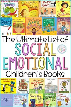 The Ultimate Social Emotional Learning Childrens Book List. Show Important Social Skills In The Classroom With These Titles That Are Perfect For Discussions, Read Aloud, And Used As Mentor Texts O Guide Character Education Lessons. Emotional Books, Emotional Child, Social Emotional Development, Social Emotional Learning, Emotional Support Classroom, Character Education Lessons, Elementary Guidance Lessons, School Counselor Lessons, Elementary School Counseling